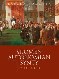 Suomen autonomian synty 1808-1819, Päiviö Tommila