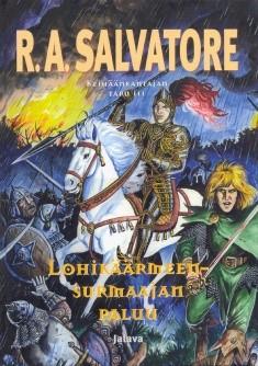 Lohikäärmeensurmaajan paluu, R. A. Salvatore