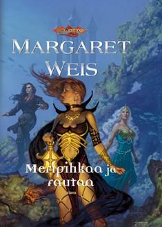Meripihkaa ja rautaa, Margaret Weis