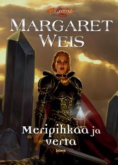 Meripihkaa ja verta, Margaret Weis