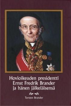 Hovioikeuden presidentti Ernst Fredrik Brander ja hänen jälkeläisensä, Torsten Brander