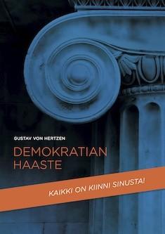 Demokratian haaste : maailmanlaajuisen plussummapelin toteuttaminen, Gustav von Hertzen