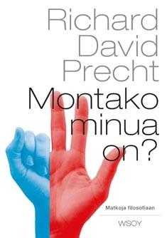 Montako minua on? : matkoja filosofiaan, Richard David Precht