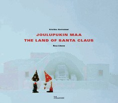 Joulupukin maa = The land of Santa Claus, Kristiina Kontoniemi