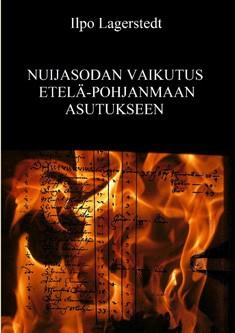 Nuijasodan vaikutus Etelä-Pohjanmaan asutukseen, Ilpo Lagerstedt