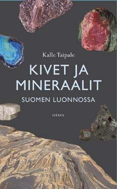 Kivet ja mineraalit Suomen luonnossa, Kalle Taipale