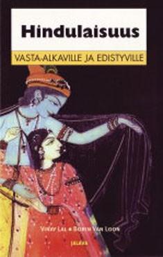 Hindulaisuus vasta-alkaville ja edistyville, Vinay Lal
