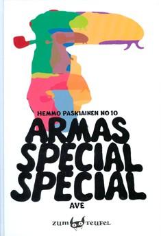 Armasspecialspecial, Ave Koskela