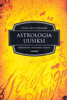 Astrologia uusiksi : horoskoopit tähdistöjen mukaan, Panu Myllyniemi