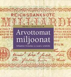 Arvottomat miljoonat : inflaation historiaa ja suuria seteleitä, Bengt Fagerholm