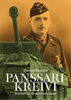 Panssarikreivi : kenraali von Strachwitzin elämä, Raymond Bagdonas
