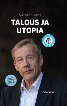 Talous ja utopia, Sixten Korkman