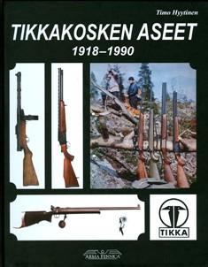 Tikkakosken aseet 1918-1990, Timo Hyytinen