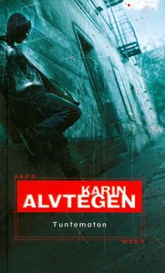 Tuntematon, Karin Alvtegen