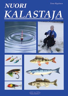 Nuori kalastaja : nuoren kalamiehen tietokirja, Timo Hyytinen