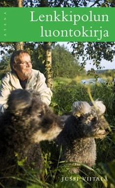Lenkkipolun luontokirja, Jussi Viitala