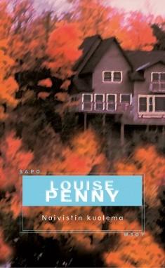 Naivistin kuolema, Louise Penny