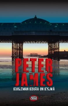 Kuoleman koura on kylmä, Peter James