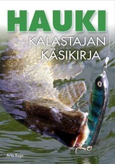 Hauki : kalastajan käsikirja, Arto Kojo