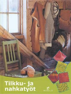 Tilkku- ja nahkatyöt, Grete Gulliksen Moe