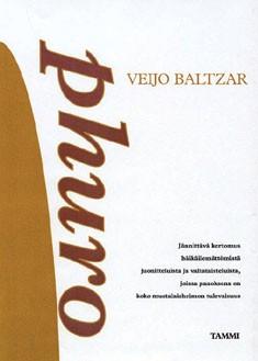 Phuro, Veijo Baltzar