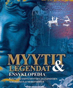 Myytit ja legendat : ensyklopedia, Philip Wilkinson