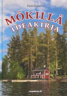 Mökillä : ideakirja, Pertti Kanerva