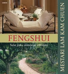 Fengshui : salat jotka säätelevät elämääsi, Kam Chuen Lam