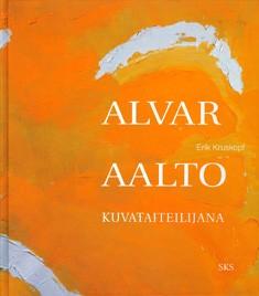 Alvar Aalto kuvataiteilijana, Erik Kruskopf