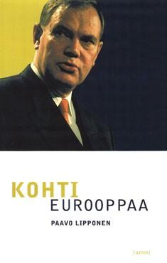 Kohti Eurooppaa, Paavo Lipponen