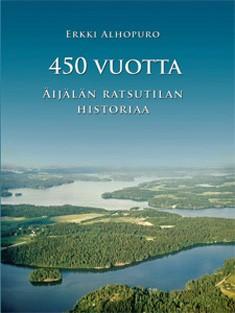 450 vuotta Äijälän ratsutilan historiaa, Erkki Alhopuro