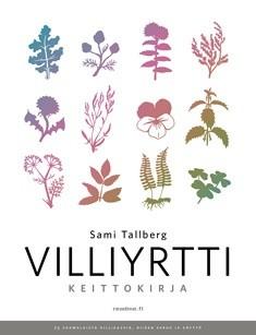 Villiyrttikeittokirja, Sami Tallberg
