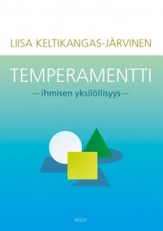 Temperamentti : ihmisen yksilöllisyys, Liisa Keltikangas-Järvinen
