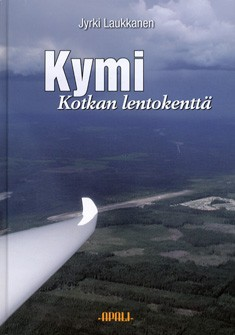Kymi : Kotkan lentokenttä : Kotkan seudun ilmailun vaiheita, Jyrki Laukkanen