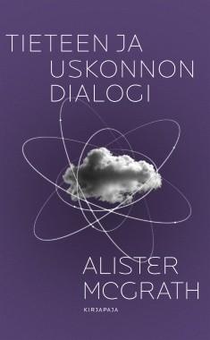 Tieteen ja uskonnon dialogi, Alister E. McGrath