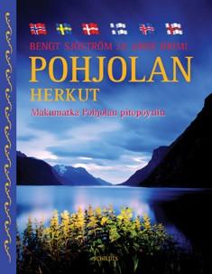 Pohjolan herkut : makumatka Pohjolan pitopöytiin, Bengt Sjöström