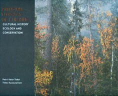 Primeval forests of Finland : cultural history, ecology and conservation, Petri Keto-Tokoi