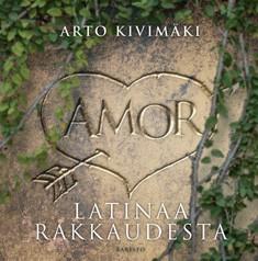 Amor : latinaa rakkaudesta, Arto Kivimäki