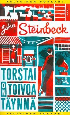 Torstai on toivoa täynnä, John Steinbeck