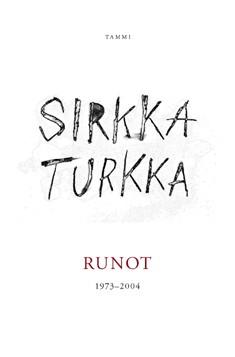 Runot : 1973-2004, Sirkka Turkka