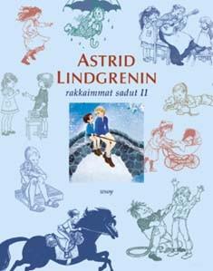 Astrid Lindgrenin rakkaimmat sadut. 2, Astrid Lindgren