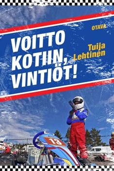 Voitto kotiin, Vintiöt!, Tuija Lehtinen