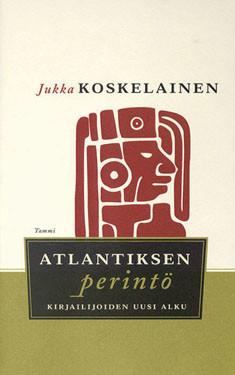 Atlantiksen perintö, Kirjailijoiden uusi alku, Jukka Koskelainen