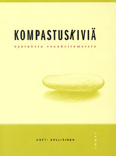 Kompastuskiviä, ajatuksia evankeliumeista, Antti Kylliäinen