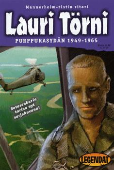Mannerheim-ristin ritari Lauri Törni - Purppurasydän 1949-1965 (sarjakuva), - Tuppurainen Markus Vitikainen Vesa