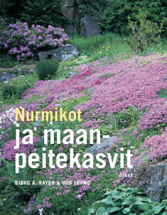 Nurmikot ja maanpeitekasvit, - Raybo Bjørg A., Løvmo Odd