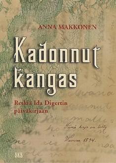 Kadonnut kangas Retkiä Ida Digertin päiväkirjaan, Anna Makkonen