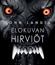 Elokuvan hirviöt, John Landis