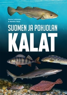 Suomen ja Pohjolan kalat, - Lehtonen Hannu, Varjo Markku