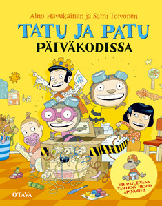 Tatu ja Patu päiväkodissa, - Havukainen Aino, Toivonen Sami